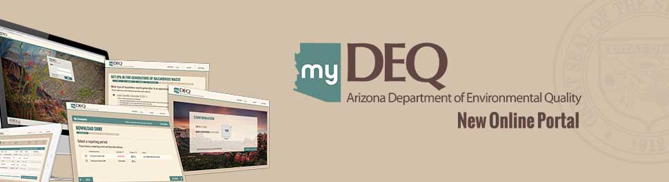 Ad: Text says welcome to myDEQ, ADEQ New Online Portal