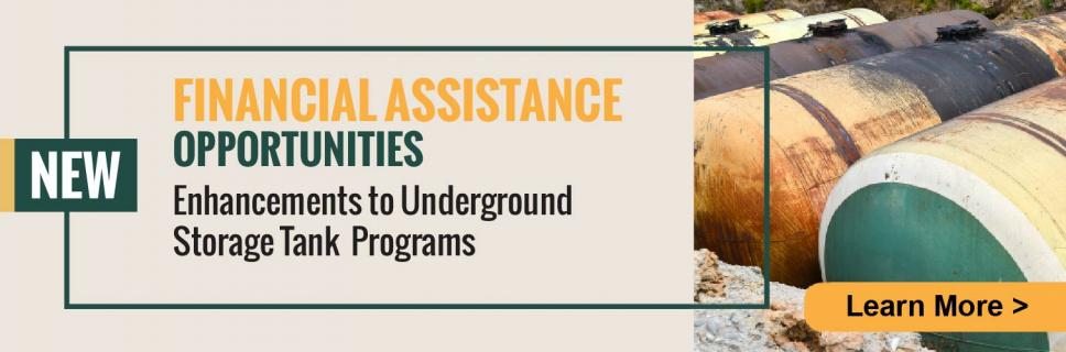 House Bill 2704 Enhances Underground Storage Tanks Financial Assistance Programs. Click to Learn More.